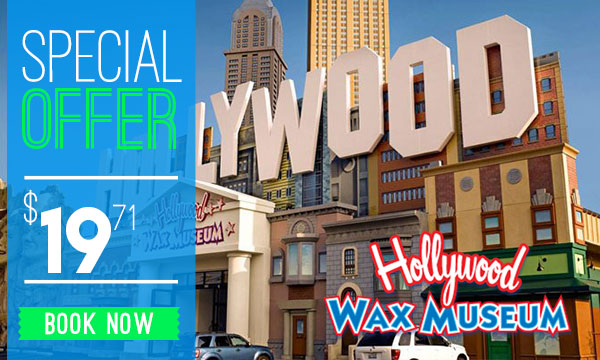 Hollywood Wax Museum Discount Tickets