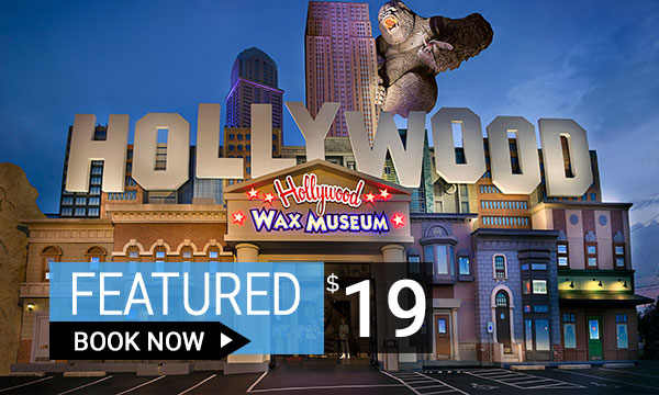 Hollywood Wax Museum Tickets